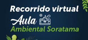 Recorrido Virtual Aula Ambiental Soratama